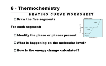 Unit 6 -- Heating Curve Worksheet | Educreations